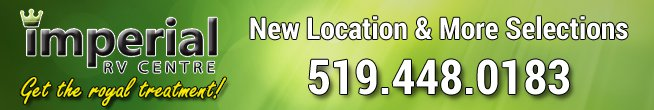 Imperial RV Centre - the only RV Dealer Serving the Greater Hamilton Area.