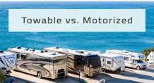 Towable vs. Motorized RVs: Buying your first Recreational Vehicle